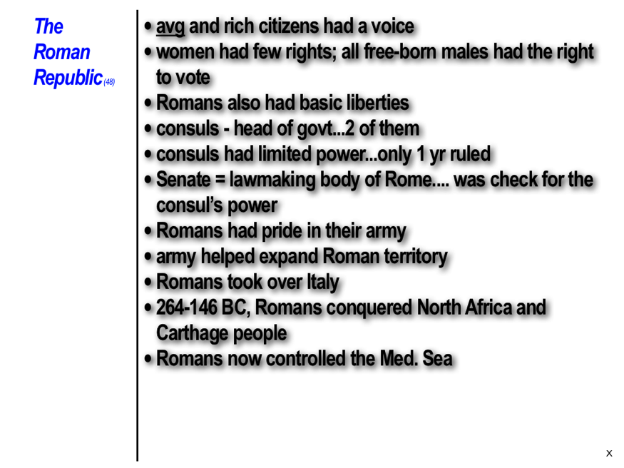 roman empire notes Guided reading the roman empire section 2 a clarifying as you read about the creation of the roman empire, make notes in the diagram to describe roman government, society, economy, and culture b synthesizing explain how the following terms and names relate to julius caesar.